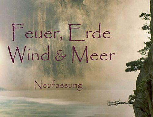 Feuer, Erde, Wind & Meer – das Buch